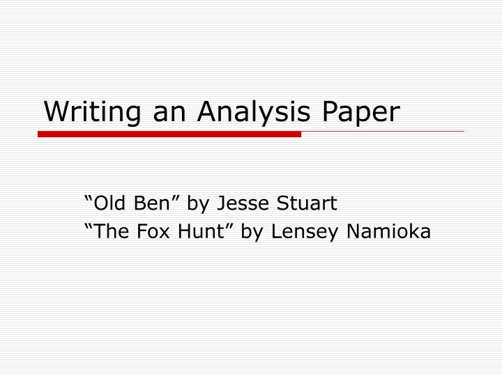 analisys paper Analysis paper, wikipedia filed under: essays 2 pages, 829 words this is partially because i possess excellent skills on information searching, data analysis and attention to details and because.