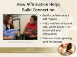 how affirmation helps build connection