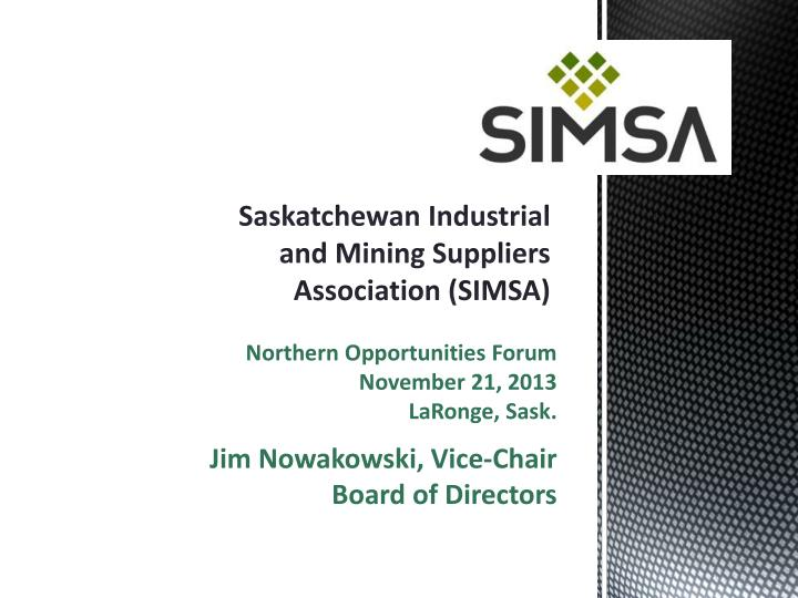 saskatchewan industrial and mining suppliers association simsa n.