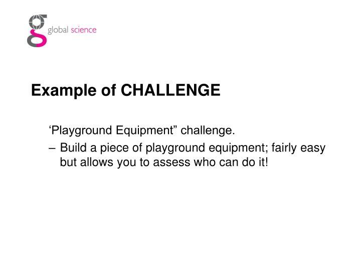Example of CHALLENGE