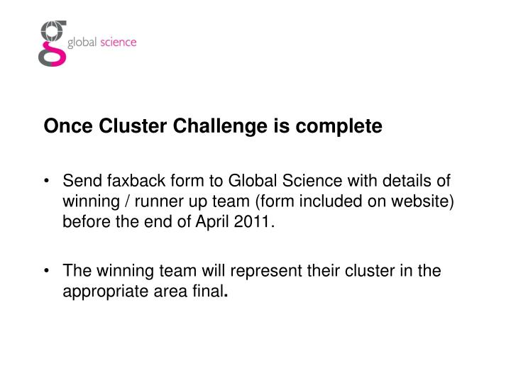 Once Cluster Challenge is complete