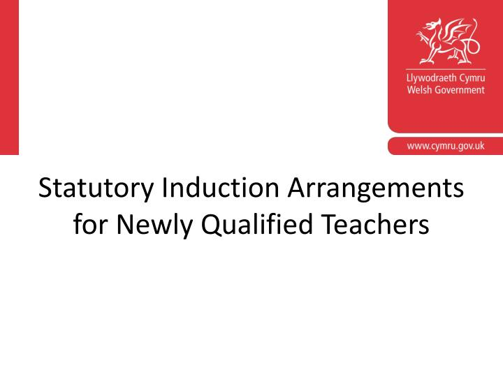 statutory induction arrangements for newly qualified teachers n.