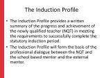the induction profile
