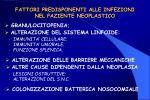 fattori predisponenti alle infezioni nel paziente neoplastico
