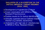 inclusion of a glycopeptide in the initial empirical therapy regimen idsa 2002