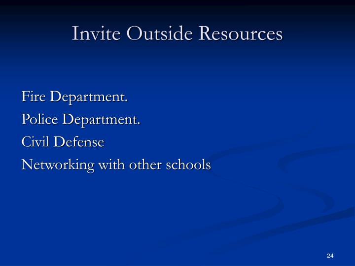 Invite Outside Resources
