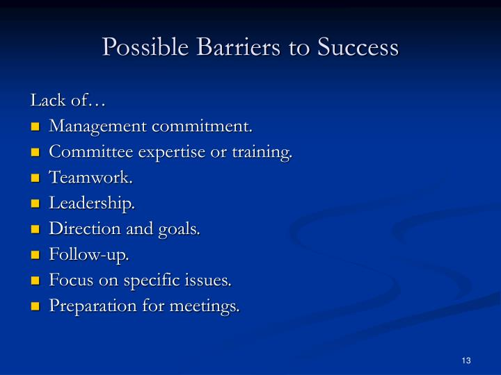 Possible Barriers to Success