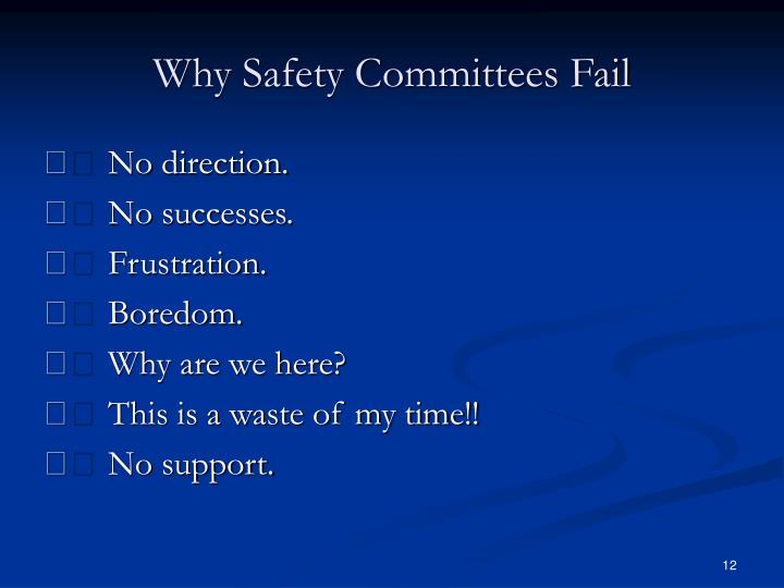 Why Safety Committees Fail