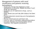 management of patients with renal insufficiency and patients receiving hemodialysis