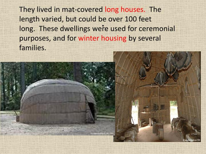 They lived in mat-covered