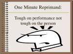 one minute reprimand tough on performance not tough on the person