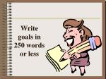write goals in 250 words or less