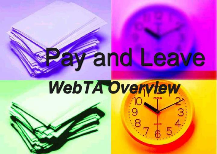 pay and leave n.