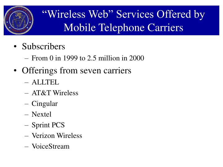 """Wireless Web"" Services Offered by Mobile Telephone Carriers"
