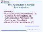 pre award non financial administration