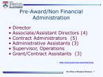 pre award non financial administration