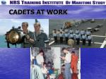 cadets at work