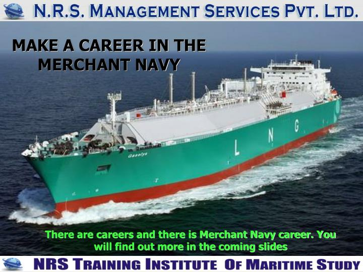 make a career in the merchant navy n.