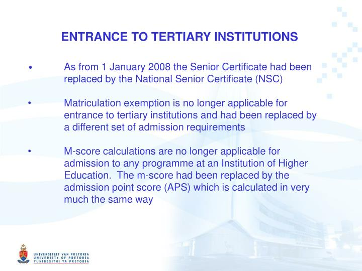 ENTRANCE TO TERTIARY INSTITUTIONS