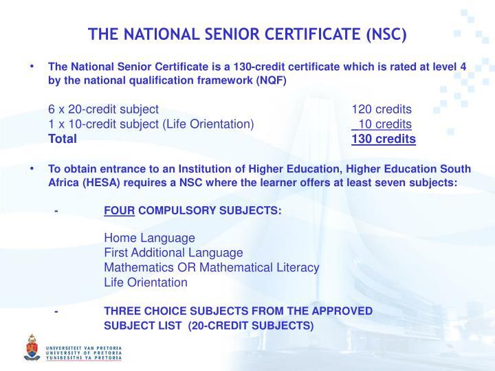 THE NATIONAL SENIOR CERTIFICATE (NSC)