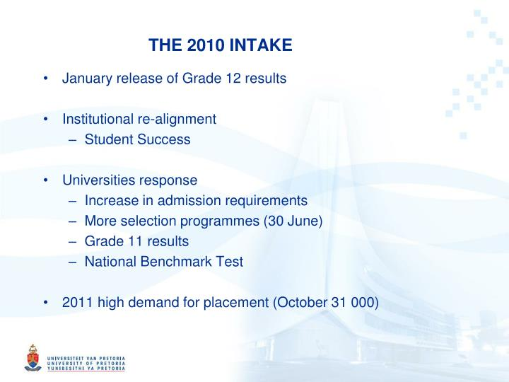 THE 2010 INTAKE