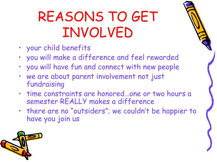 REASONS TO GET INVOLVED