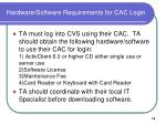 hardware software requirements for cac login