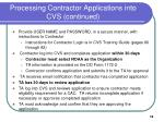 processing contractor applications into cvs continued