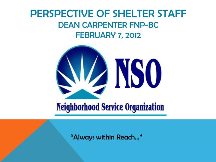perspective of shelter staff dean carpenter fnp bc february 7 2012 n.