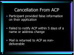 cancellation from acp
