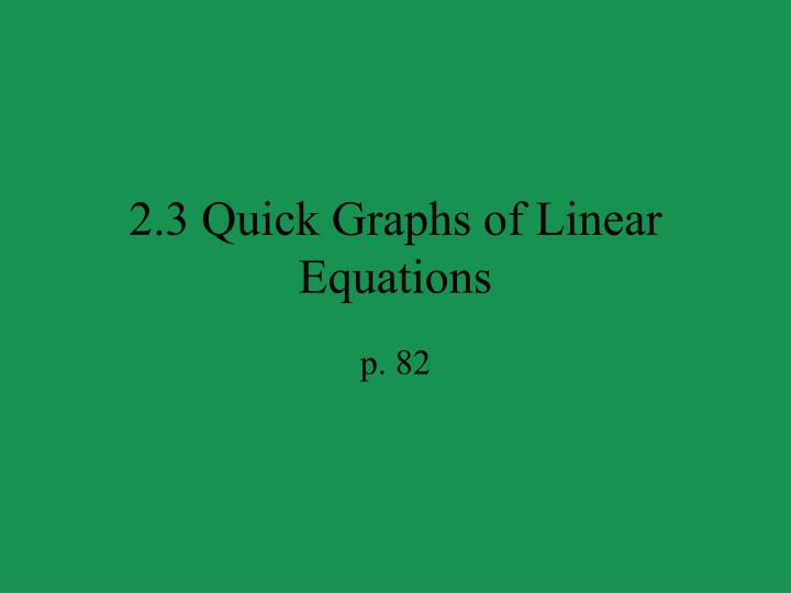 2 3 quick graphs of linear equations n.