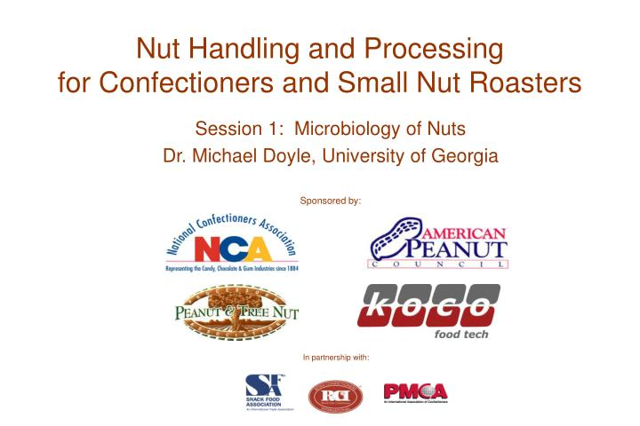 nut handling and processing for confectioners and small nut roasters n.