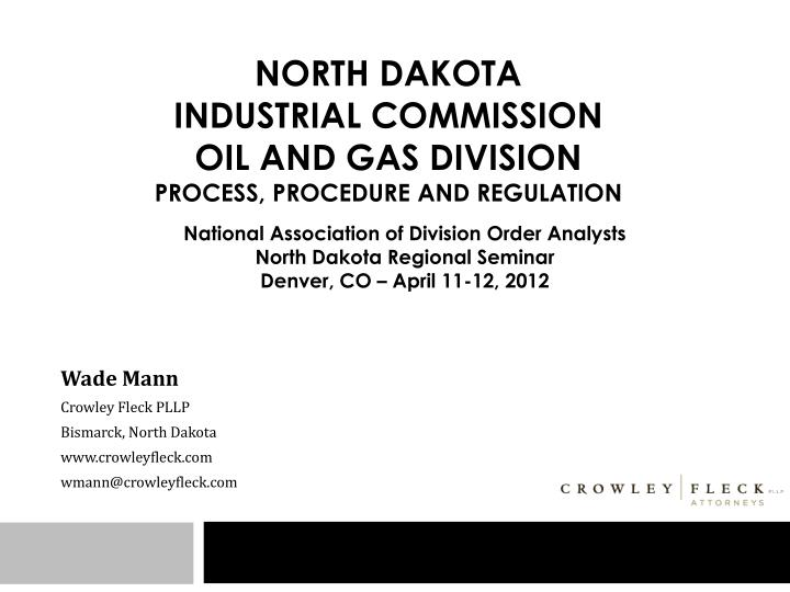 north dakota industrial commission oil and gas division process procedure and regulation n.