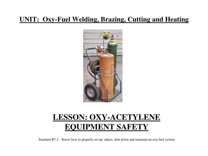 unit oxy fuel welding brazing cutting and heating n.