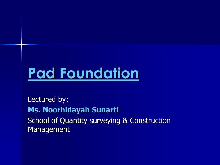 PPT - Pad Foundation PowerPoint Presentation - ID:6693182