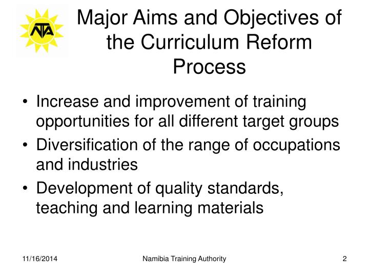 Major aims and objectives of the curriculum reform process