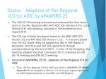 status adoption of pan regional icd for aidc by apanpirg 25
