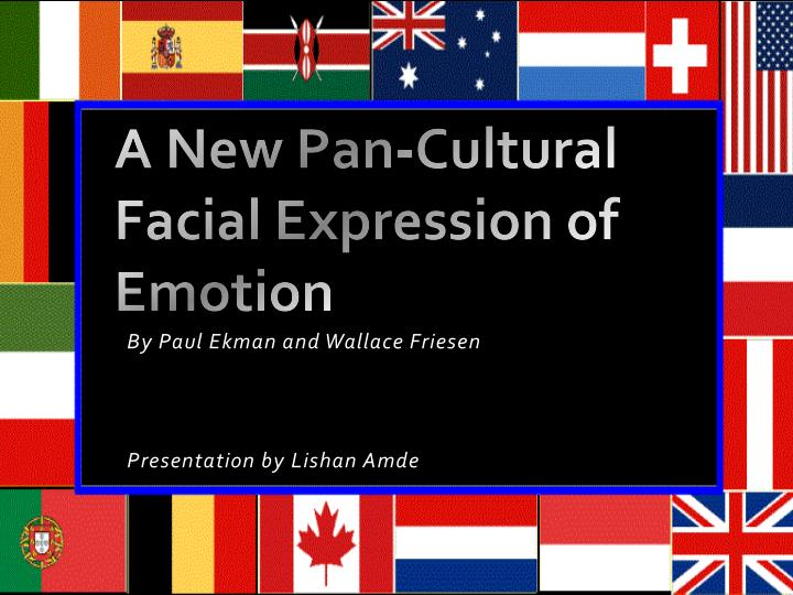 a new pan cultural facial expression of emotion n.