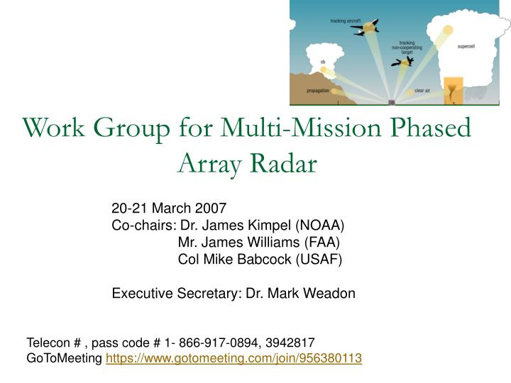 work group for multi mission phased array radar n.