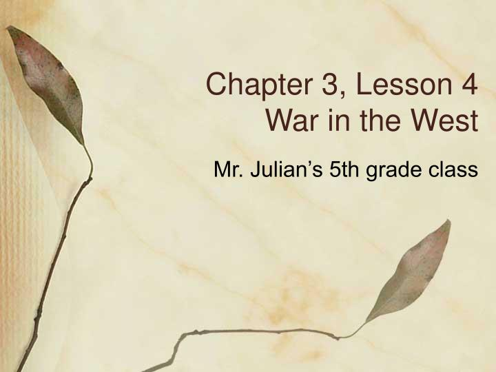 chapter 3 lesson 4 war in the west n.