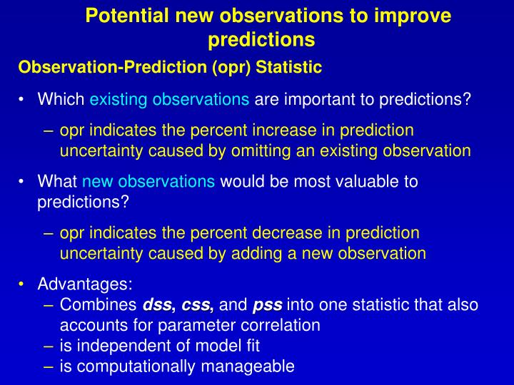 Potential new observations to improve predictions