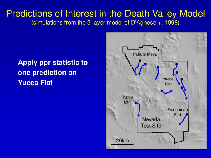 Predictions of Interest in the Death Valley Model