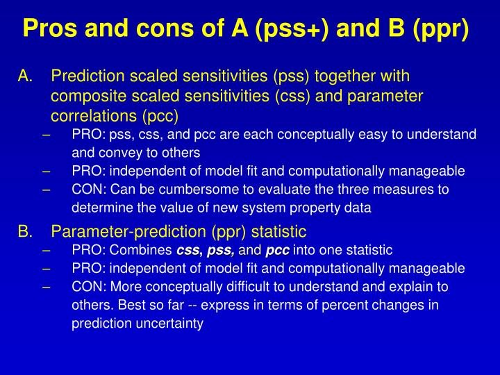 Pros and cons of A (pss+) and B (ppr)