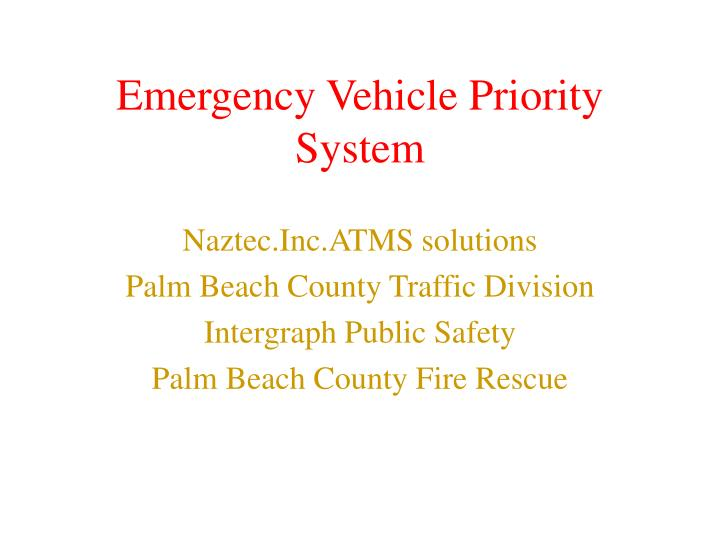 emergency vehicle priority system n.