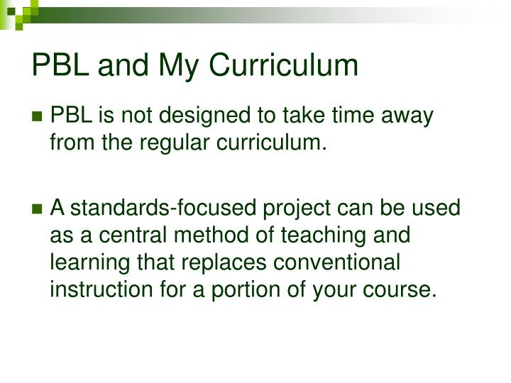 PBL and My Curriculum