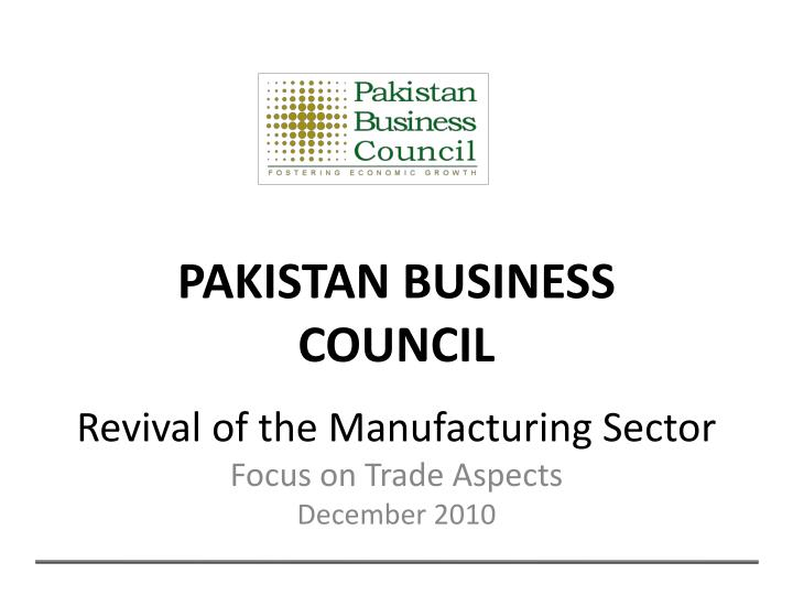 revival of the manufacturing sector focus on trade aspects december 2010 n.