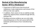 revival of the manufacturing sector wto a hindrance
