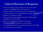 critical elements of response