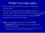 faqs from specialists