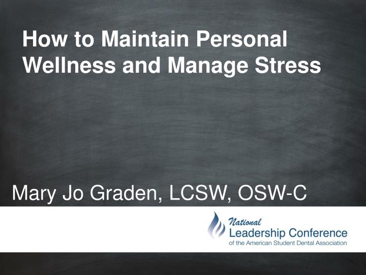how to maintain personal wellness and manage stress n.